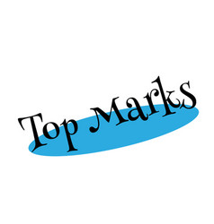 Top marks rubber stamp vector