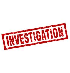 Square grunge red investigation stamp vector