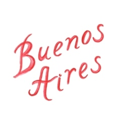 Watercolor letters buenos aires vector