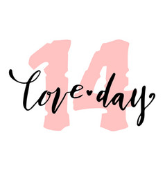 Love day lettering happy valentines day card vector