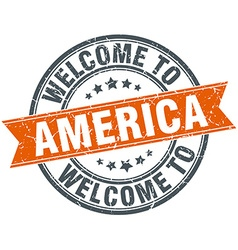 Welcome to america orange round ribbon stamp vector