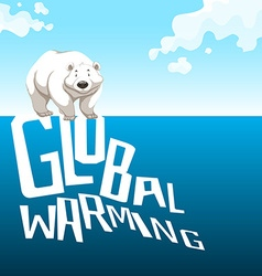 Global warming sign with polar bear vector