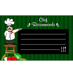 Chef with a blackboard for his recommendations vector image