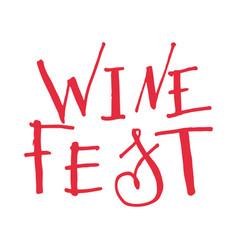 Lettering for wine fest vector