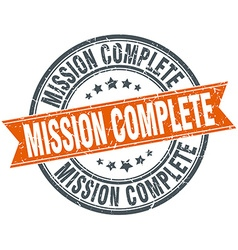 Mission complete round orange grungy vintage vector