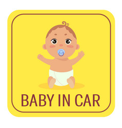 baby in car safety car sticker sign boy on board vector image