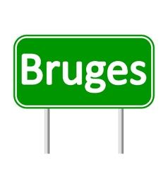 Bruges road sign vector