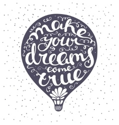 Lettering composition inscribed into air ballon vector image vector image
