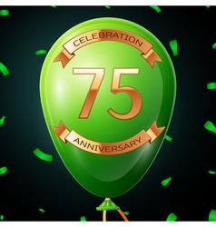 Green balloon with golden inscription seventy five vector