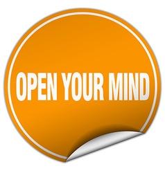 Open your mind round orange sticker isolated on vector