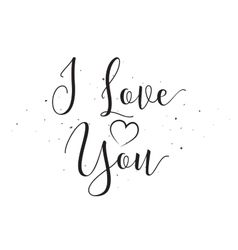I love you inscription greeting card with vector