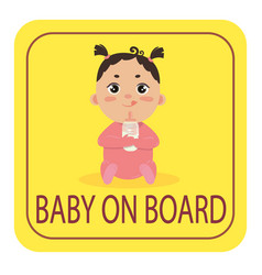 Baby in car safety car sticker sign girl on board vector