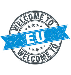 Welcome to eu blue round vintage stamp vector