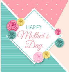 Happy mother s day cute background with flowers vector