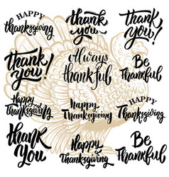 Set of thanksgiving lettering phrases turkey vector