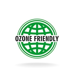 Ozone friendly sign globe green symbol vector
