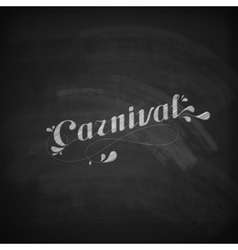 Carnival on the blackboard texture vector