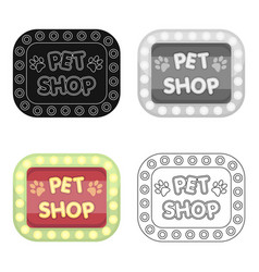 Pet shop signpet shop single icon in cartoon vector
