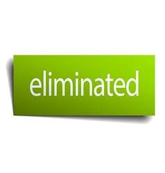 Eliminated green paper sign isolated on white vector