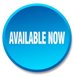 available now blue round flat isolated push button vector image