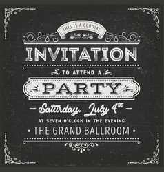 Vintage party invitation card on chalkboard vector