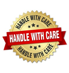 Handle with care 3d gold badge with red ribbon vector