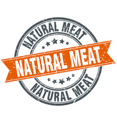Natural meat round grunge ribbon stamp vector