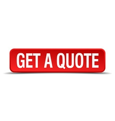 Get a quote red 3d square button on white vector