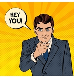 Businessman pointing finger at you pop art vector