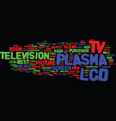Lcd versus plasma which one is best text vector