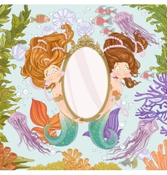 Two lovely mermaidholding a big mirror undersea vector image