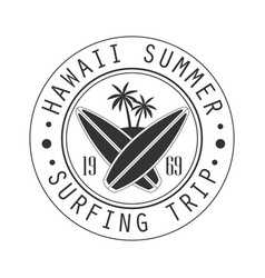 hawaii summer surfing trip since 1969 logo vector image vector image