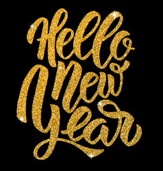 hello new year hand drawn lettering in golden vector image vector image