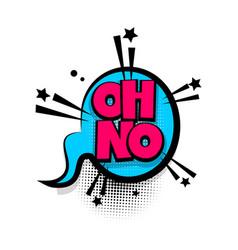comic text phrase pop art oh no vector image