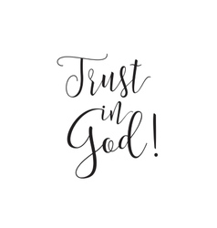 Trust in god inscription greeting card with vector