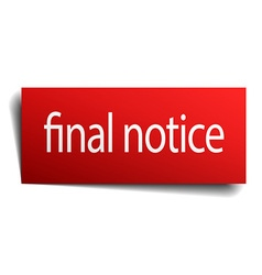 Final notice red paper sign on white background vector