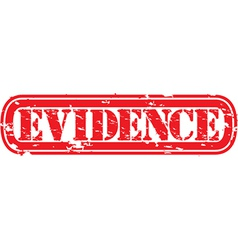 Evidence grunge rubber stamp vector