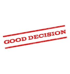 Good decision watermark stamp vector