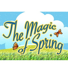 The magic of spring vector