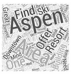 Great aspen resort ski vacations word cloud vector