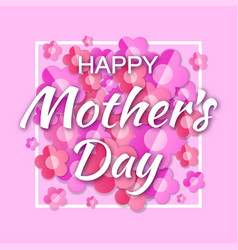 happy mothers day card lettering frame background vector image vector image