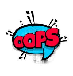 comic text phrase pop art oops vector image vector image