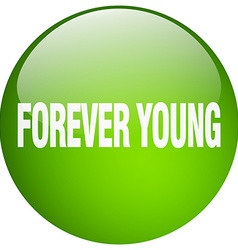 Forever young green round gel isolated push button vector