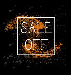 sale off poster background grunge paint splatter vector image vector image