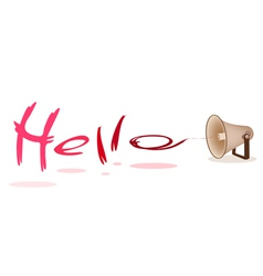 Megaphone Shouting Word Hello on White Background vector image vector image