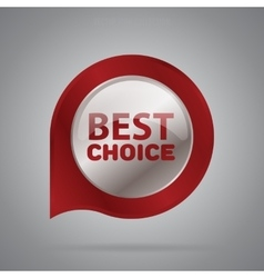 Best choice isolated badge or label vector