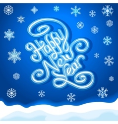 HAPPY NEW YEAR hand lettering handmade vector image vector image