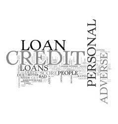 When needs are important adverse credit personal vector
