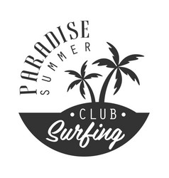 Paradise summer surfing club logo template black vector