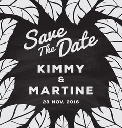 Black and white save the date card chalkboard vector